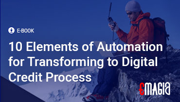 10 Elements of Automation for Transforming to Digital Credit Process