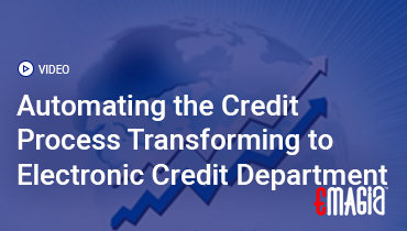 Automating the Credit Process Transforming to Electronic Credit Department