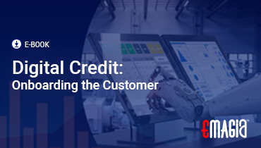 Digital Credit: Onboarding the Customer