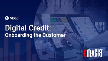 Digital Credit: Onboarding the Customer