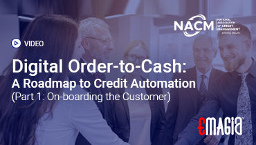 Digital Order-to-Cash: A Roadmap to Credit Automation (Part 1: On-boarding the Customer)