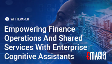 Empowering Finance Operations And Shared Services With Enterprise Cognitive Assistants