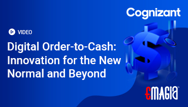 Digital Order-to-Cash: Innovation for the New Normal and Beyond