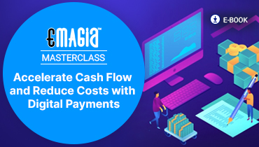 Accelerate Cash Flow and Reduce Costs with Digital Payments