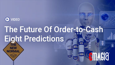 The Future Of Order-to-Cash Eight Predictions