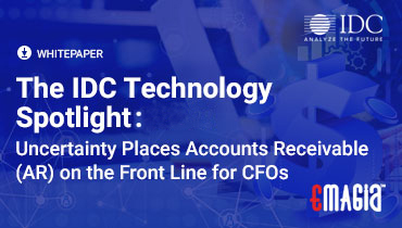 The IDC Technology Spotlight 2021 Uncertainty Places Accounts Receivable (AR) on the Front Line for CFOs