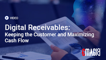Digital Receivables: Keeping the Customer and Maximizing Cash Flow